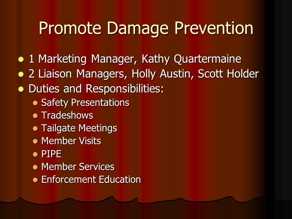 Promote Damage Prevention