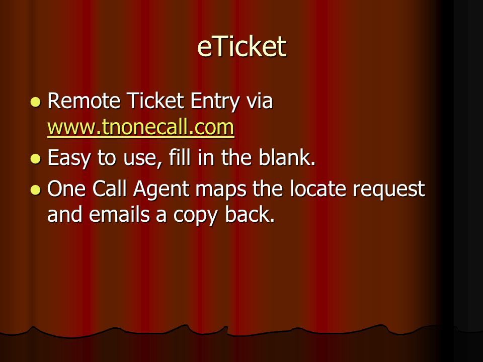 eTicket Remote Ticket Entry via www.tnonecall.com