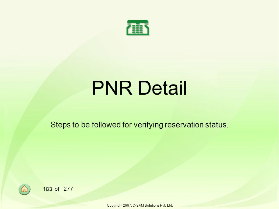 Steps to be followed for verifying reservation status.