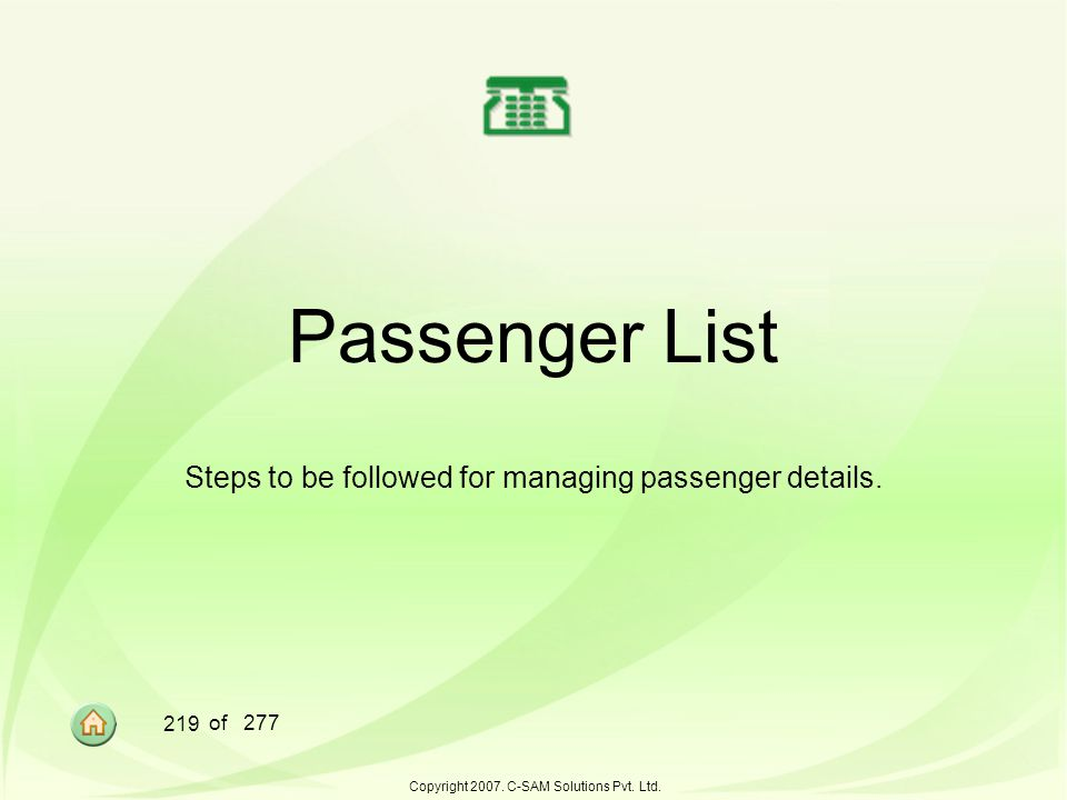 Steps to be followed for managing passenger details.