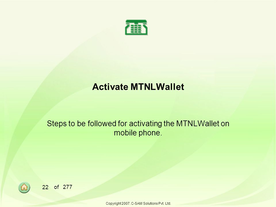 Steps to be followed for activating the MTNLWallet on mobile phone.