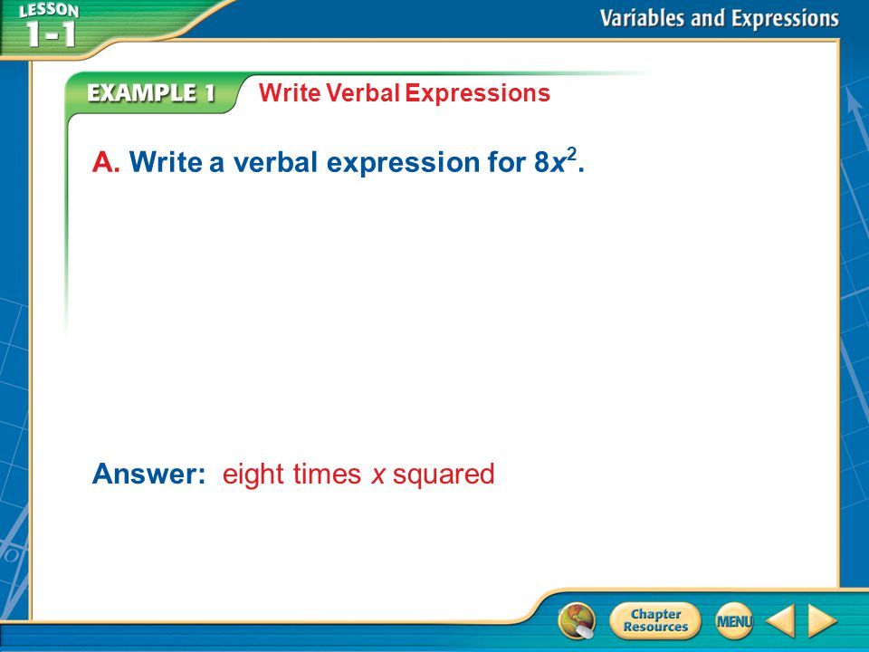 A. Write a verbal expression for 8x2.