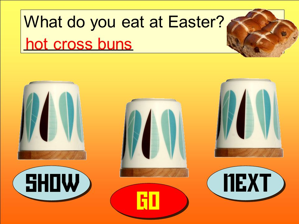 What do you eat at Easter ____________ hot cross buns