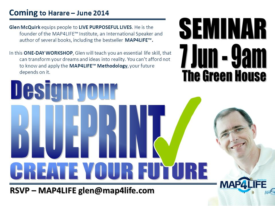 SEMINAR 7 Jun - 9am The Green House Design your BLUEPRINT