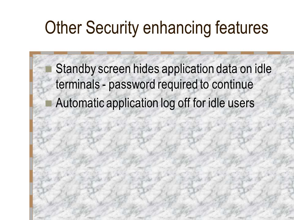 Other Security enhancing features