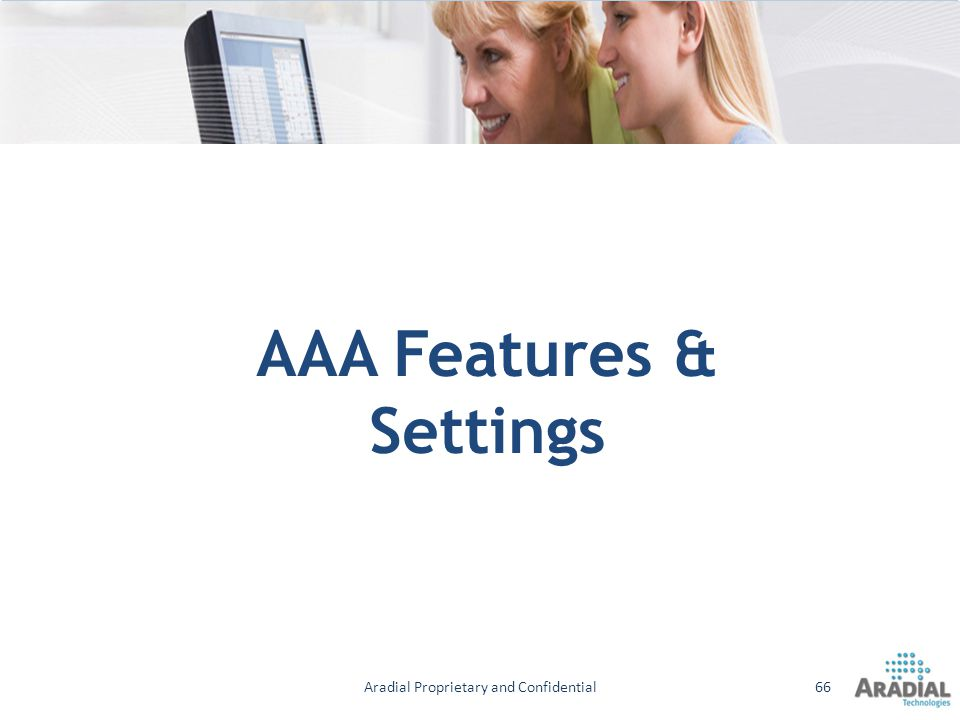 AAA Features & Settings