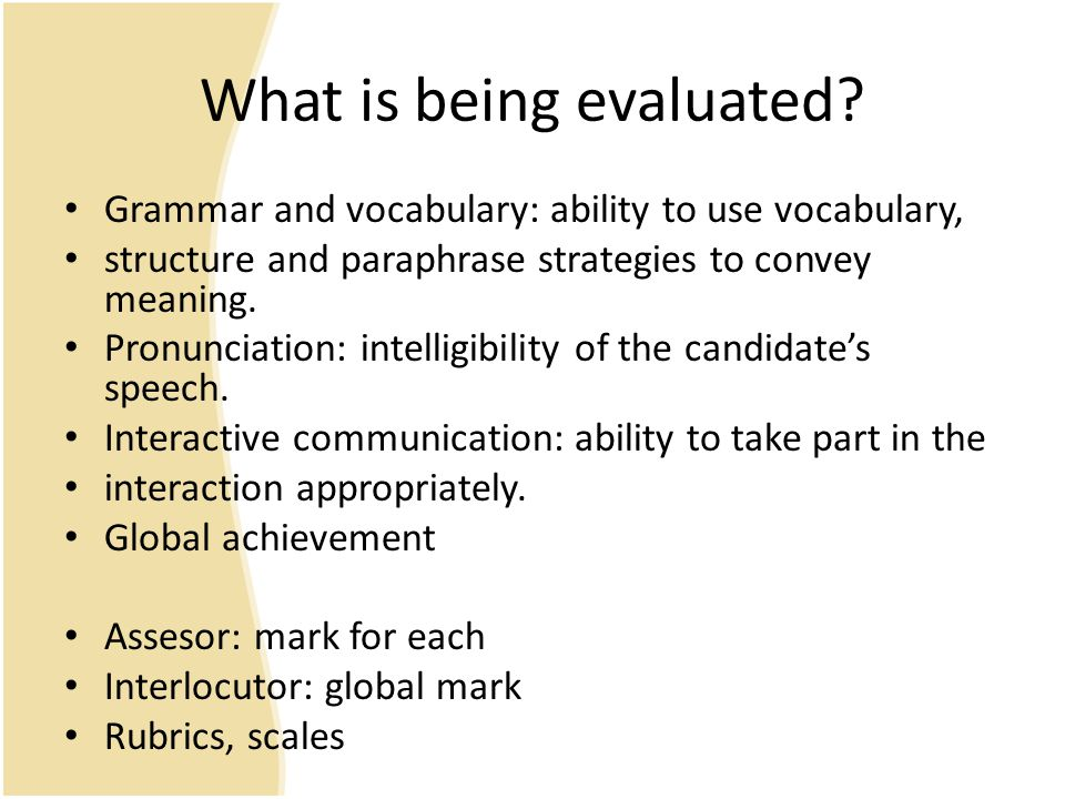 What is being evaluated
