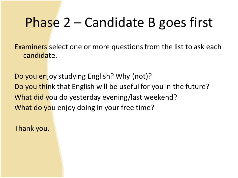 Phase 2 – Candidate B goes first