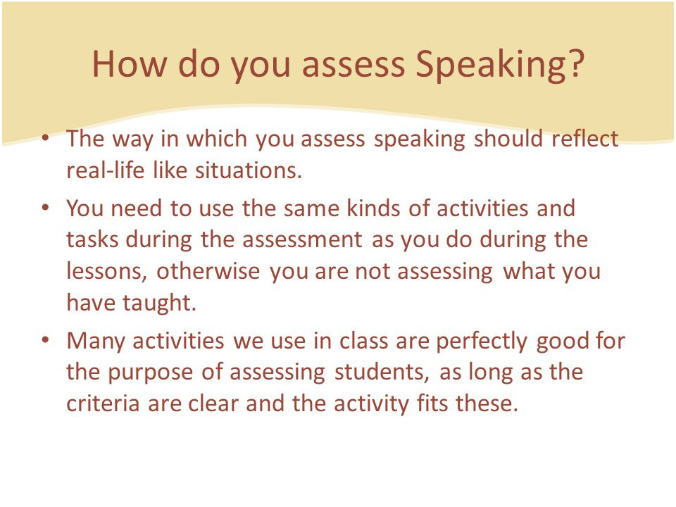 How do you assess Speaking