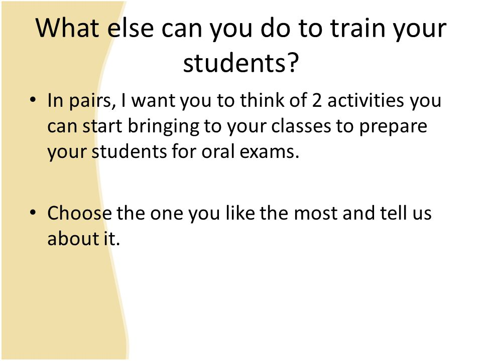 What else can you do to train your students