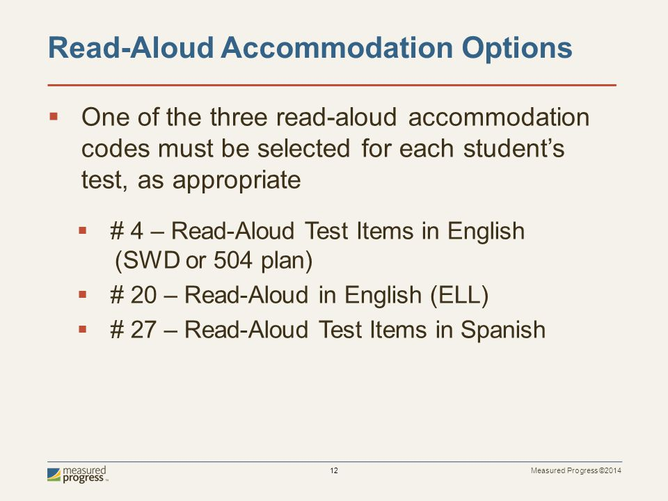 Read-Aloud Accommodation Options