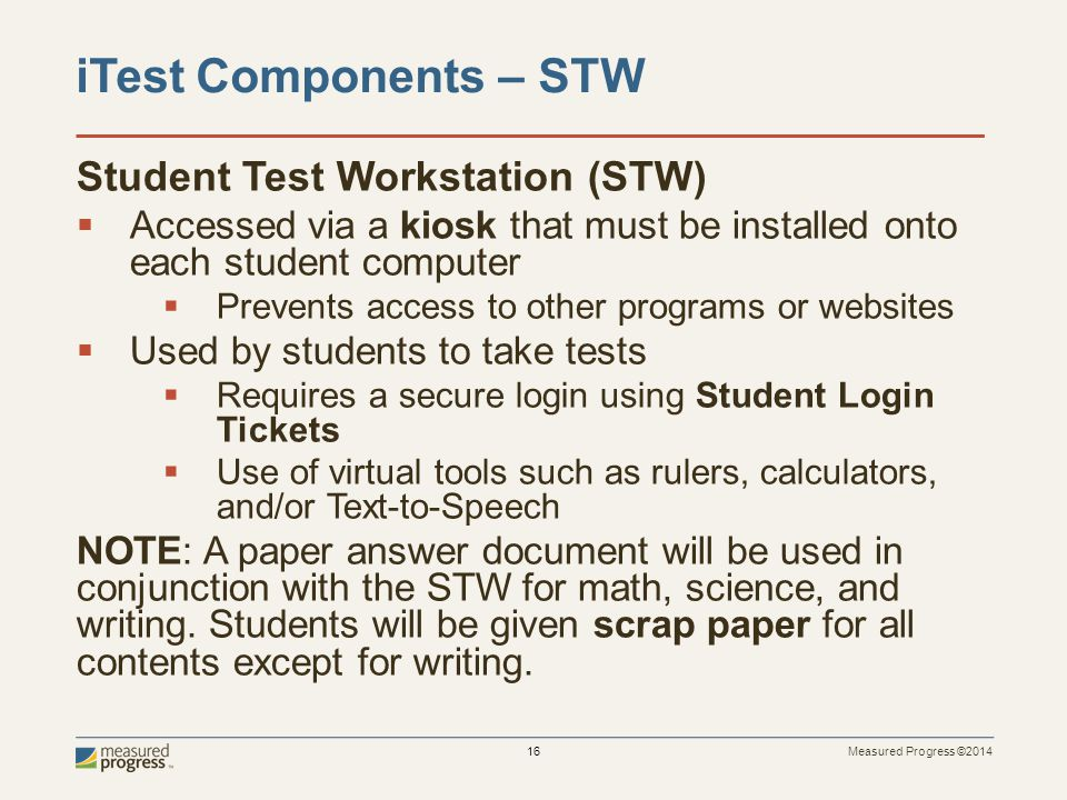 iTest Components – STW Student Test Workstation (STW)