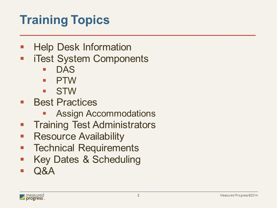 Training Topics Help Desk Information iTest System Components