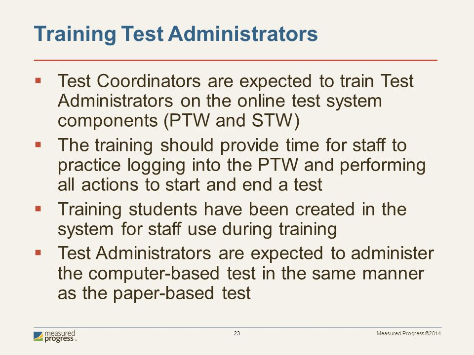 Training Test Administrators