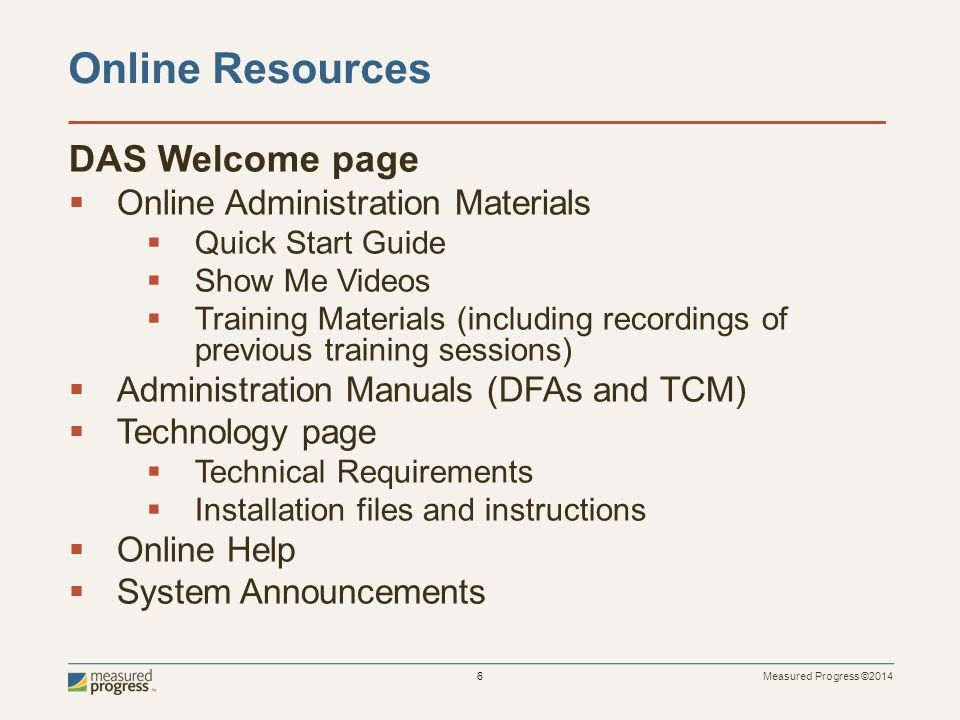 Online Resources DAS Welcome page Online Administration Materials