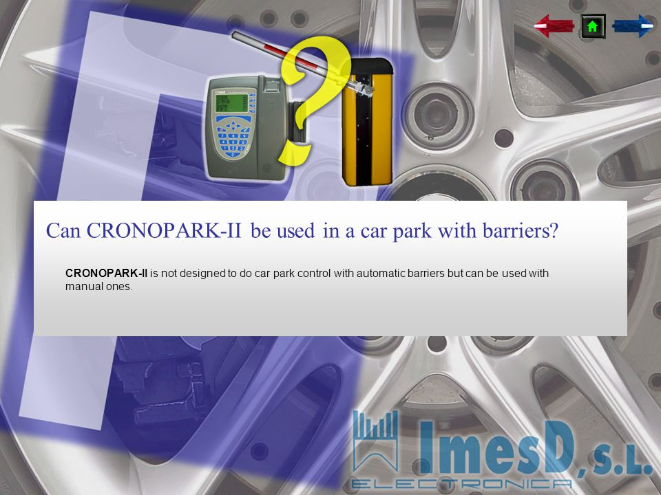 Can CRONOPARK-II be used in a car park with barriers