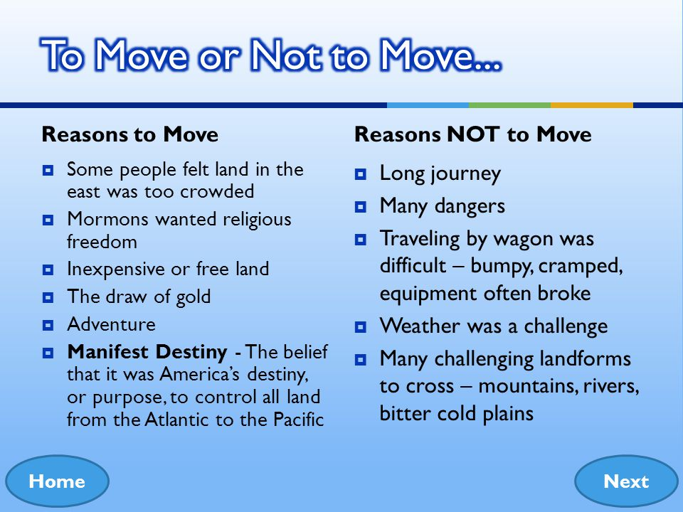 To Move or Not to Move... Reasons to Move Reasons NOT to Move