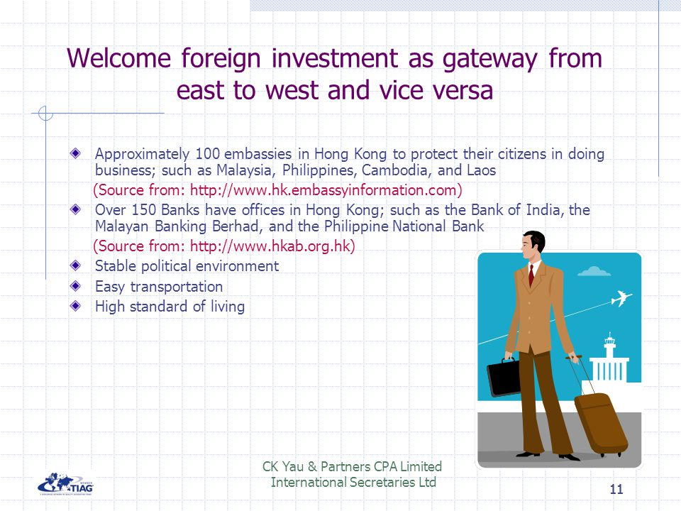 Welcome foreign investment as gateway from east to west and vice versa