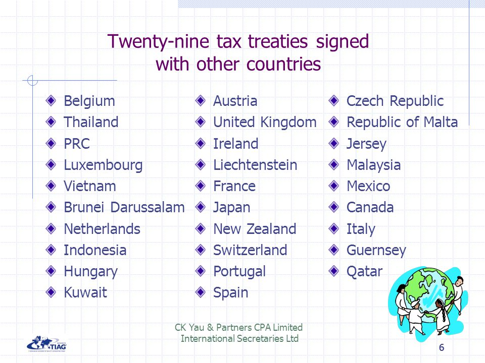 Twenty-nine tax treaties signed with other countries
