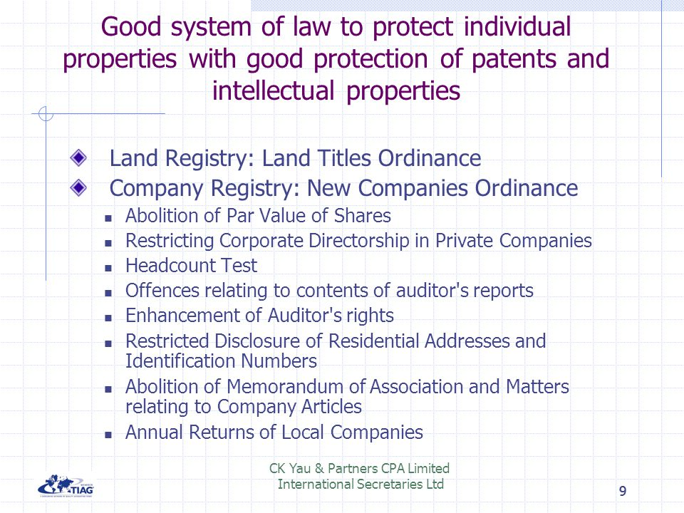 Good system of law to protect individual properties with good protection of patents and intellectual properties