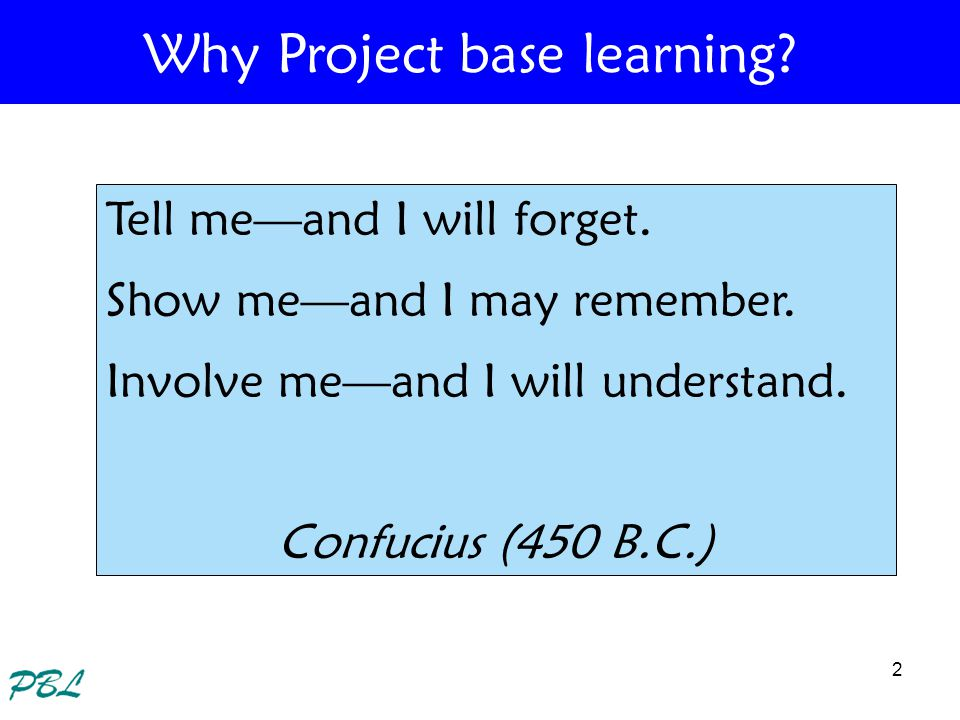 Why Project base learning