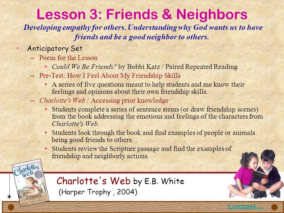 Lesson 3: Friends & Neighbors Developing empathy for others