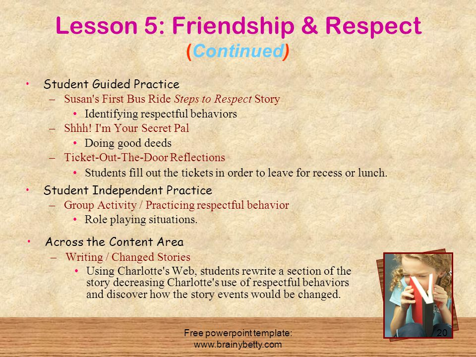 Lesson 5: Friendship & Respect (Continued)