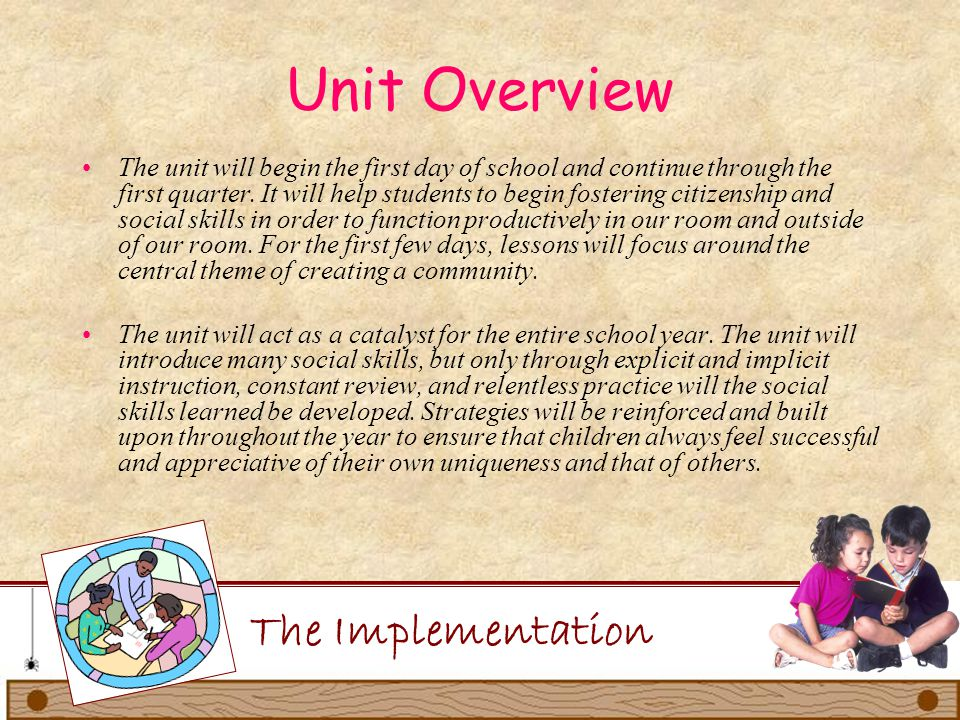 Unit Overview The Implementation