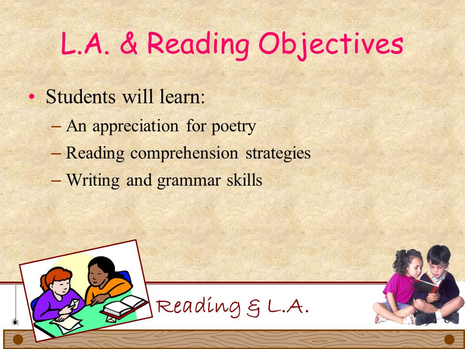 L.A. & Reading Objectives