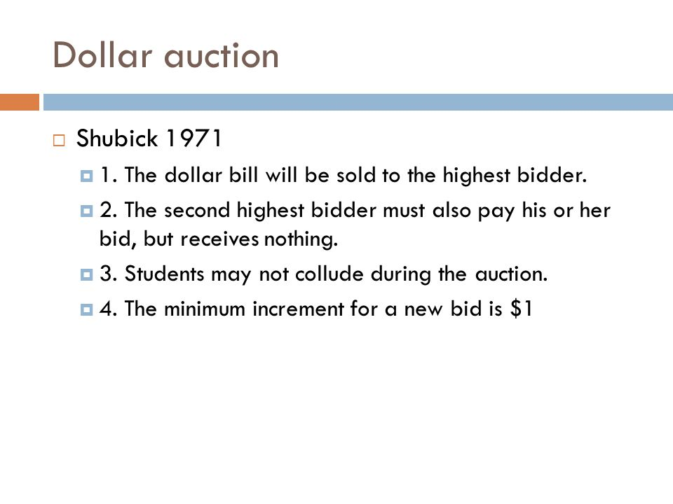 Dollar auction Shubick 1971