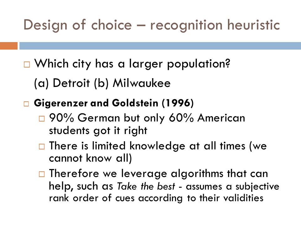 Design of choice – recognition heuristic