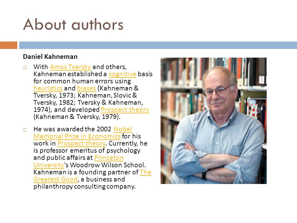 About authors Daniel Kahneman