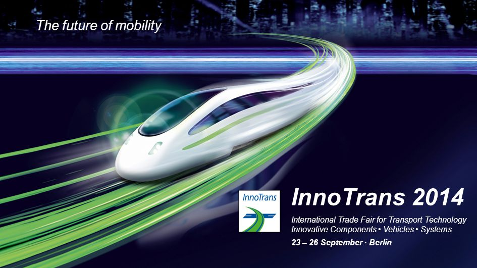 InnoTrans 2014 The future of mobility