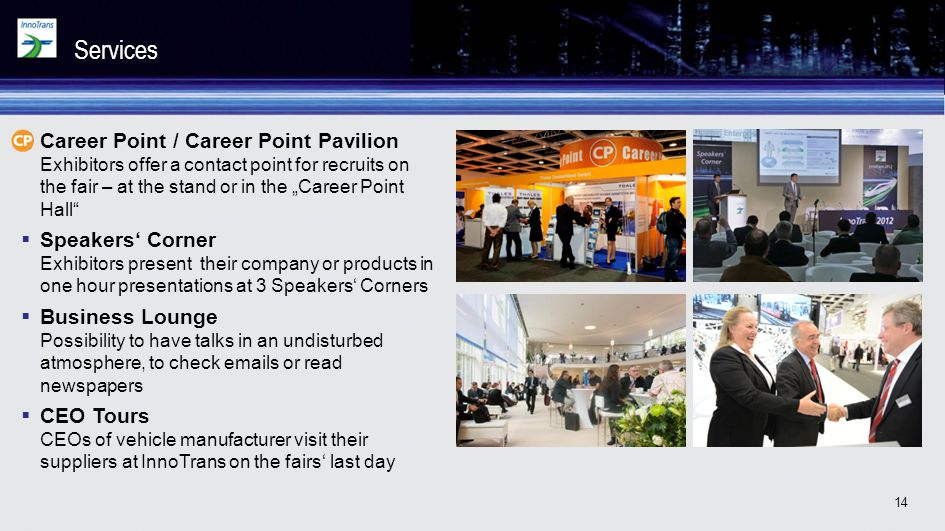 "Services Career Point / Career Point Pavilion Exhibitors offer a contact point for recruits on the fair – at the stand or in the ""Career Point Hall"