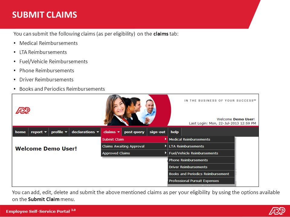 SUBMIT CLAIMS You can submit the following claims (as per eligibility) on the claims tab: Medical Reimbursements.