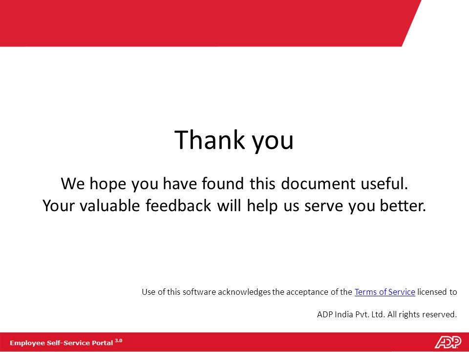 Thank you We hope you have found this document useful. Your valuable feedback will help us serve you better.