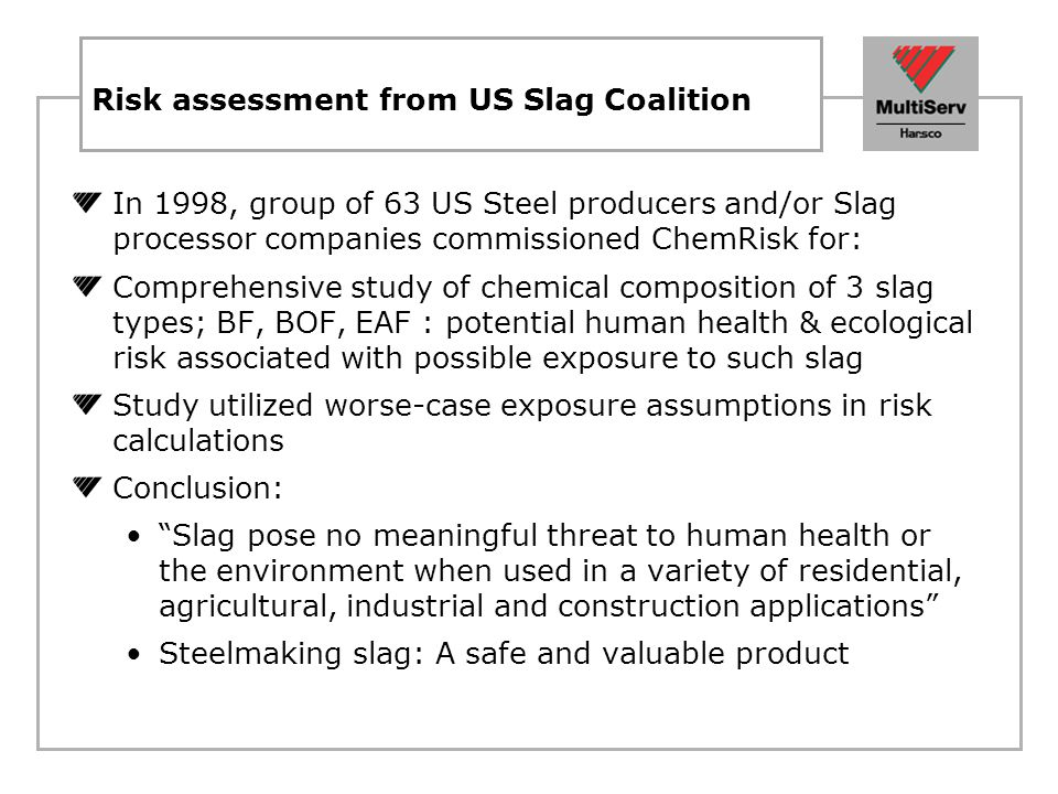 Risk assessment from US Slag Coalition