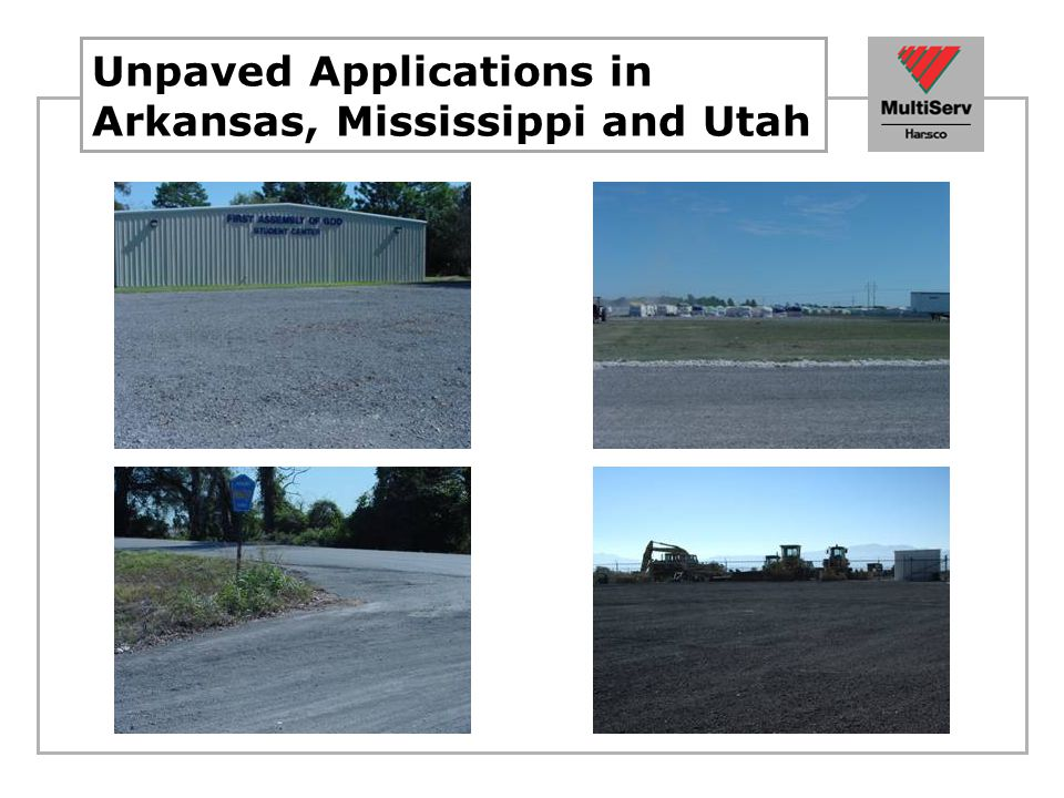 Unpaved Applications in Arkansas, Mississippi and Utah