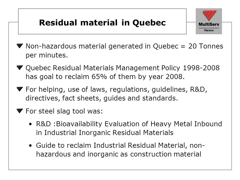 Residual material in Quebec
