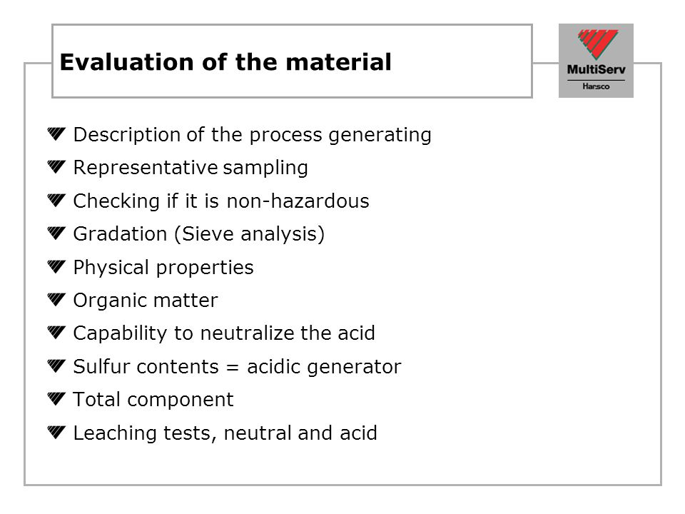 Evaluation of the material
