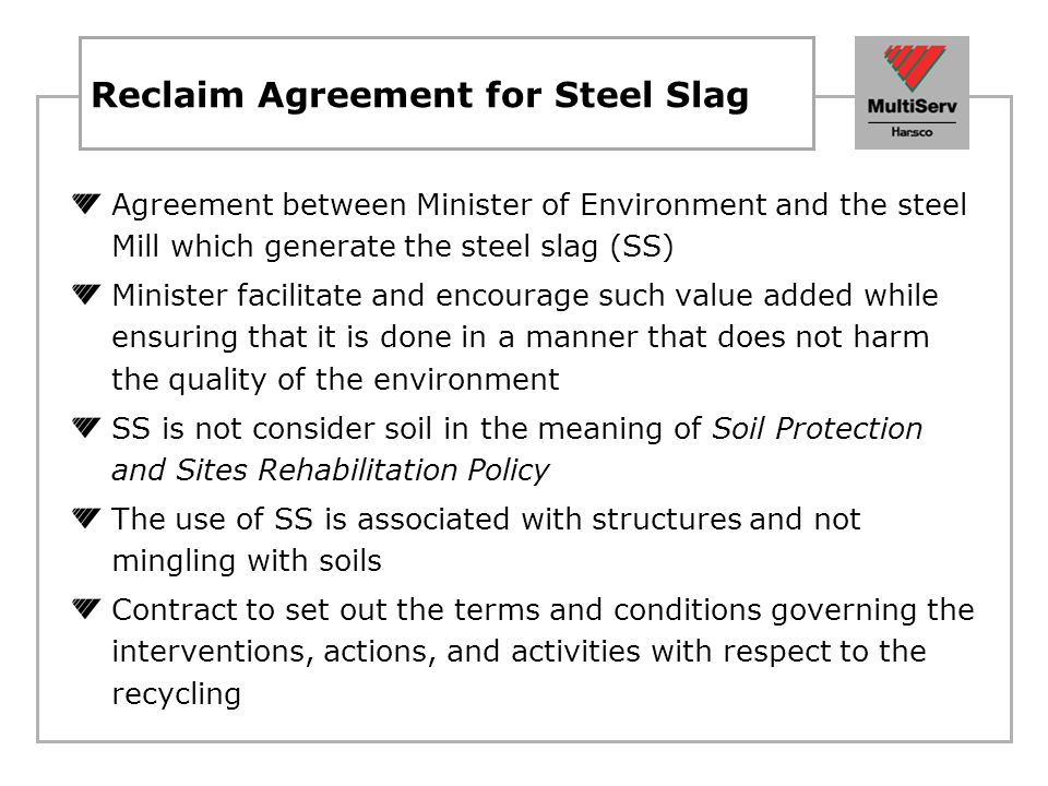 Reclaim Agreement for Steel Slag