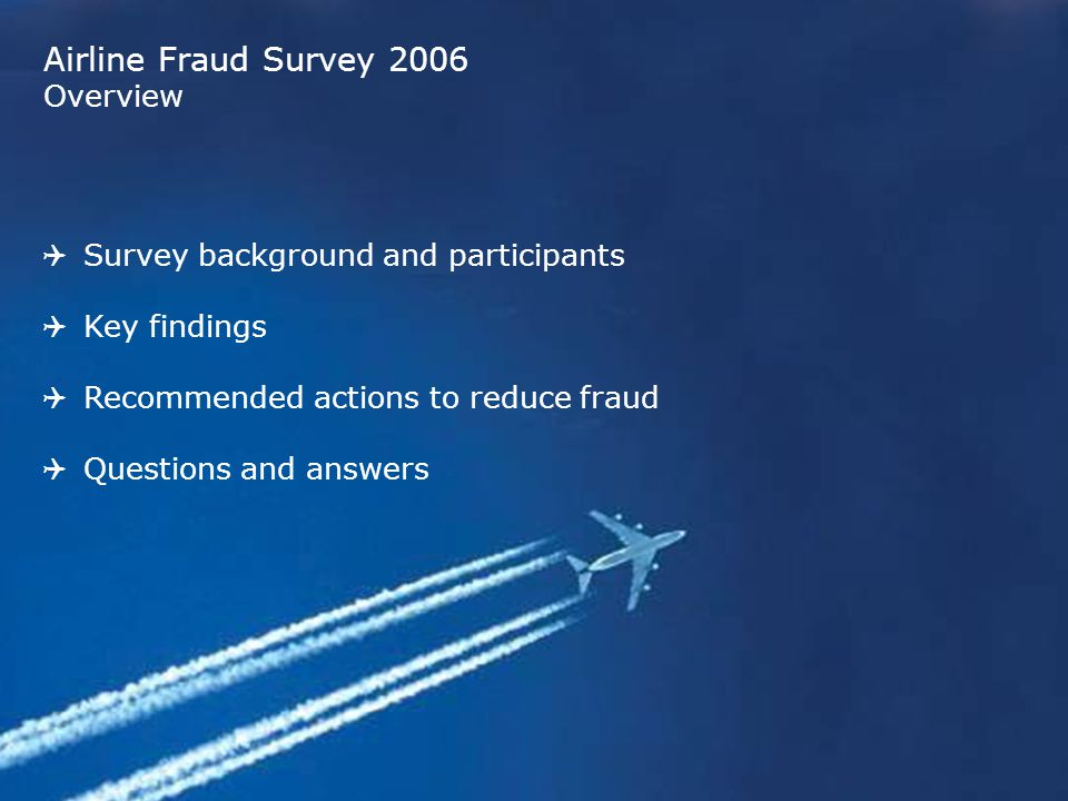 Airline Fraud Survey 2006 Overview