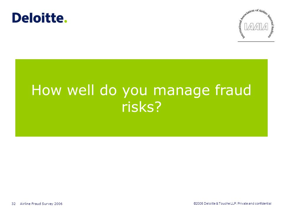 How well do you manage fraud risks
