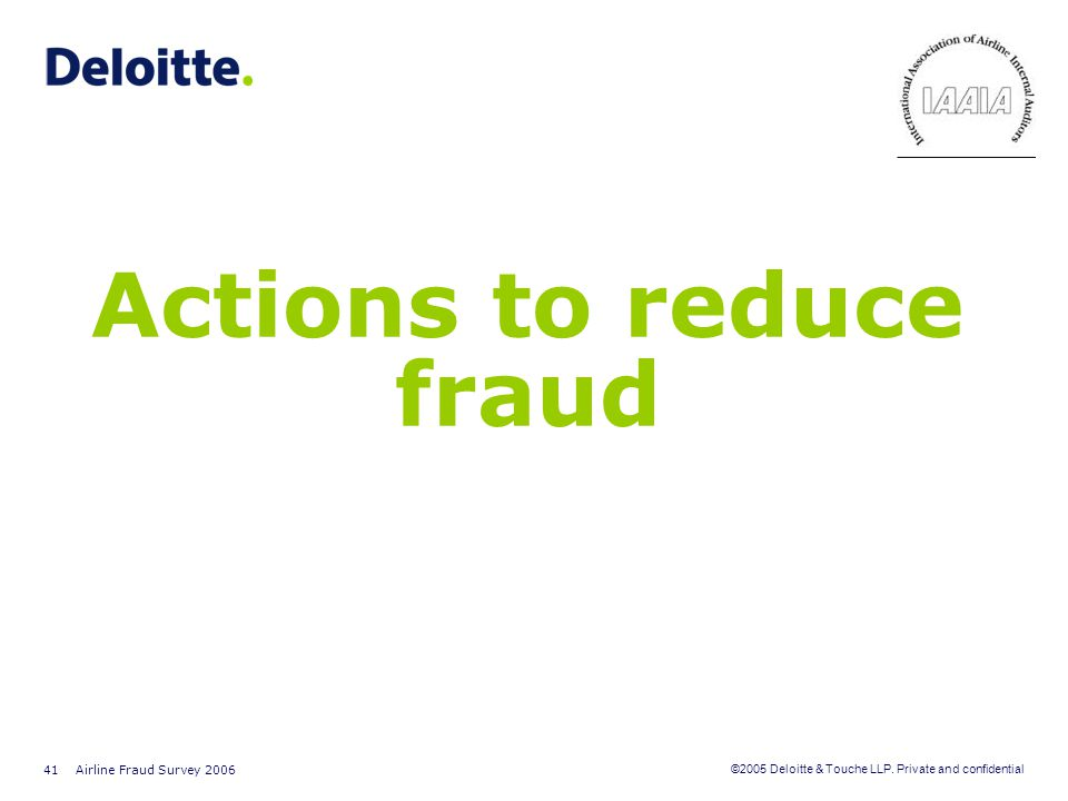 Actions to reduce fraud