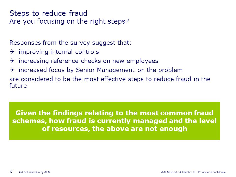 Steps to reduce fraud Are you focusing on the right steps