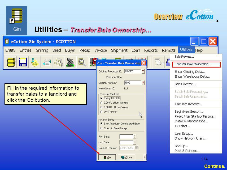 Utilities – Transfer Bale Ownership…