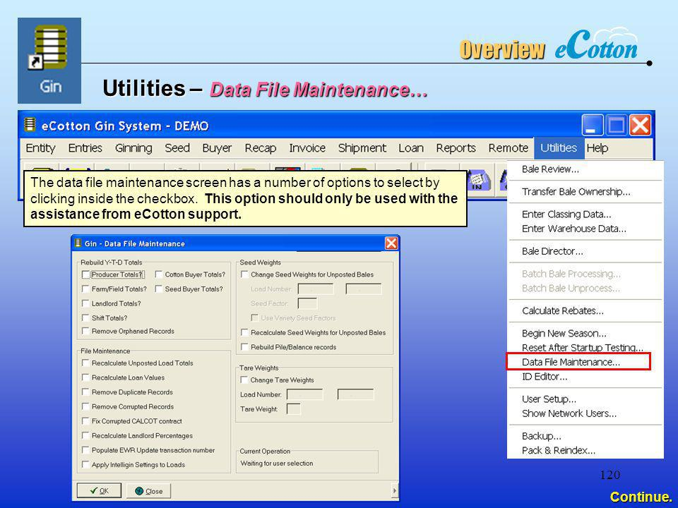 Utilities – Data File Maintenance…