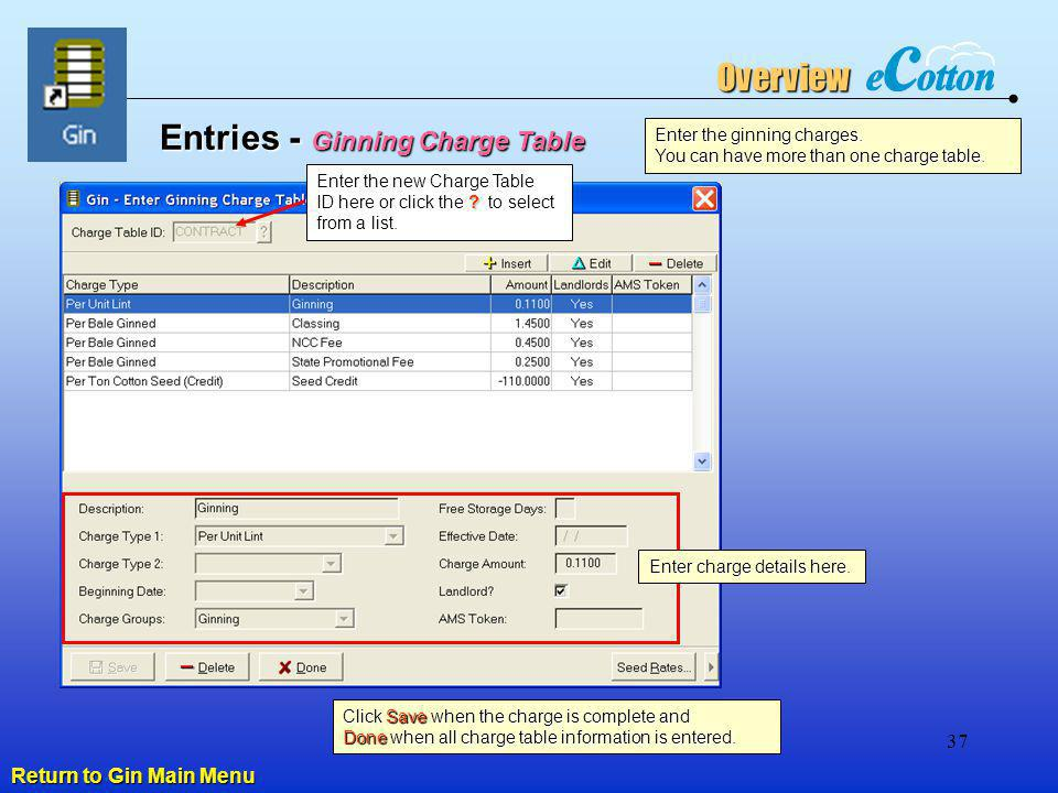 Entries - Ginning Charge Table