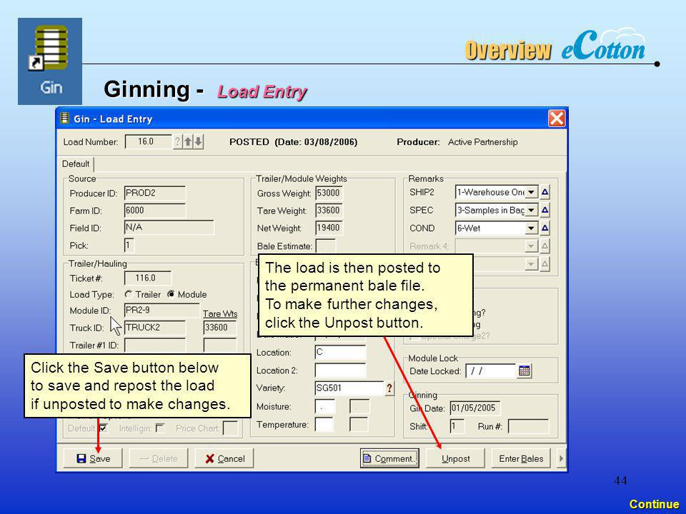 Overview Ginning - Load Entry