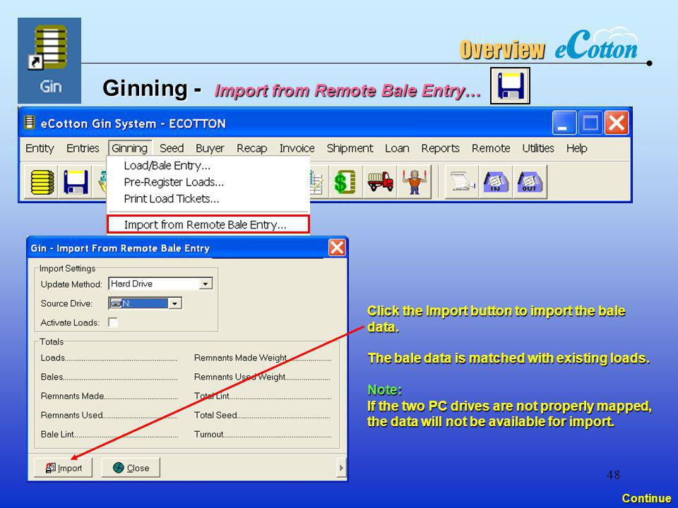 Ginning - Import from Remote Bale Entry…